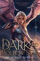 A Dark and Hollow Star (1) (Hollow Star Saga)