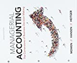 Bundle: Managerial Accounting: The Cornerstone of Business Decision-Making, Loose-Leaf Version, 7th + CengageNOWv2, 1 term (6 months) Printed Access Card