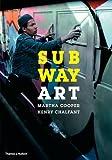 Subway Art by Martha Cooper (2015-09-21) - Thames and Hudson Ltd - 21/09/2015