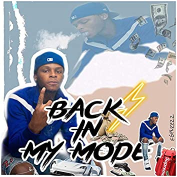 Back in My Mode