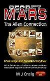 Secret Mars: The Alien Connection - M J Craig