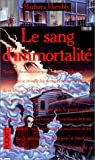 Le sang d'immortalité - Pocket - 11/02/1994