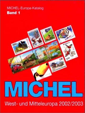 Michel Europa-Katalog, Bd.1, West- und Mitteleuropa 2002/2003 (ohne Deutschland)