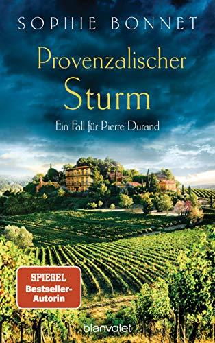 Provenzalischer Sturm: Ein Fall für Pierre Durand (Die Pierre-Durand-Krimis 8) (German Edition)