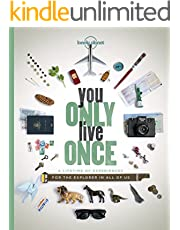 You Only Live Once: A Lifetime of Experiences for the Explorer in all of us (Lonely Planet) (English Edition)