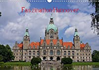 Faszination Hannover (Wandkalender 2022 DIN A3 quer): Hauptstadt von Niedersachsen (Monatskalender, 14 Seiten )