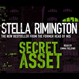 Secret Asset                   By:                                                                                                                                 Stella Rimington                               Narrated by:                                                                                                                                 Emma Fielding                      Length: 4 hrs and 34 mins     73 ratings     Overall 4.2