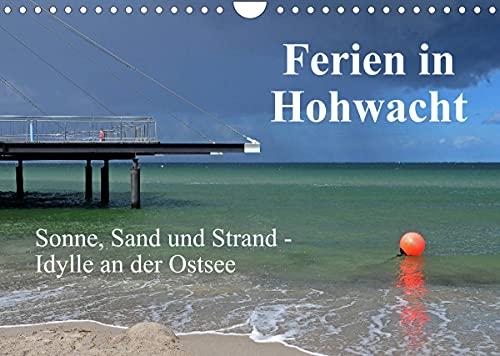 Ferien in Hohwacht (Wandkalender 2022 DIN A4 quer)