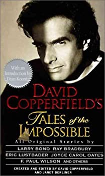David Copperfield's Tales of the Impossible: Created and Edited by David Copperfield and Janet Berliner ; Preface by Dean Koontz