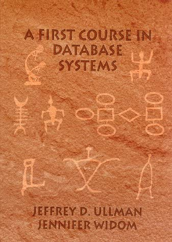 new arrival First outlet sale Course in Database 2021 Systems, A online