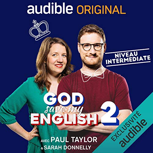 God Save my English 2 Intermediate : avec Paul Taylor & Sarah Donnelly. Série complète cover art