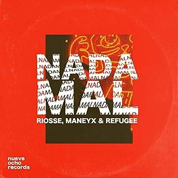 Nada Mal (feat. Refugee)