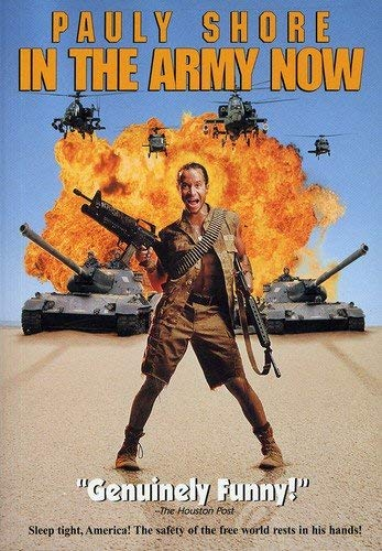 In The Army Now by Pauly Shore