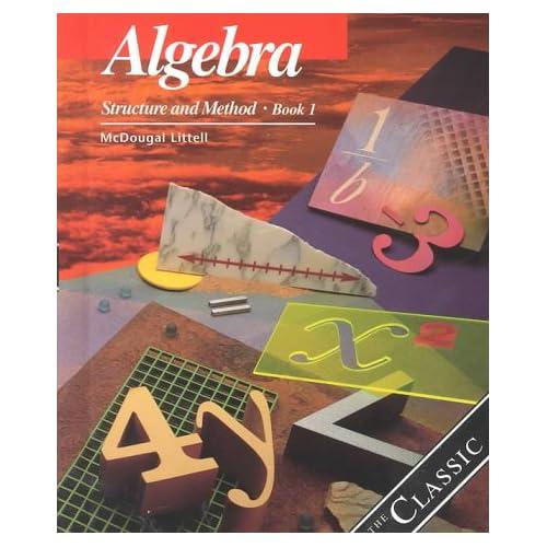 Algebra: Structure and Method, Book 1: Richard G  Brown