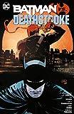 Batman vs. Deathstroke - Christopher Priest