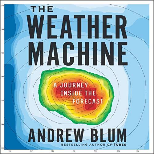 The Weather Machine     A Journey Inside the Forecast              De :                                                                                                                                 Andrew Blum                               Lu par :                                                                                                                                 Greg Tremblay                      Durée : 5 h     Pas de notations     Global 0,0