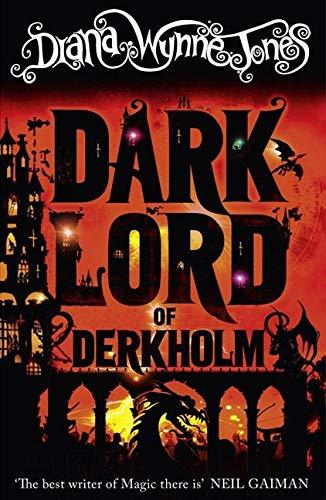Wynne Jones, D: The Dark Lord of Derkholm