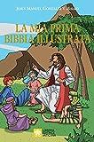 MIA PRIMA BIBBIA ILLUSTRATA rilegato