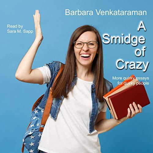 A Smidge of Crazy audiobook cover art