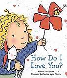 How Do I Love You? (Caroline Jayne Church)