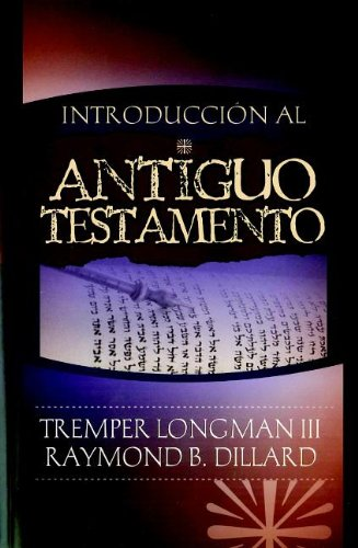 Introduccion al Antiguo Testamento / An Introduction to the Old Testament (Spanish Edition)