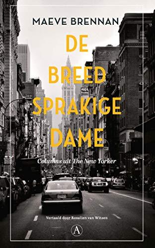 De breedsprakige dame (Dutch Edition)