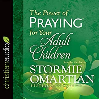 The Power of Praying for Your Adult Children audiobook cover art