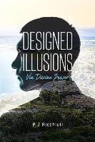 Designed Illusions: Via Divine Power