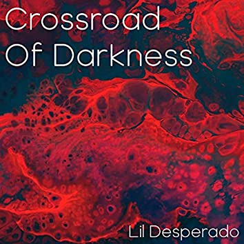 Crossroad of Darkness
