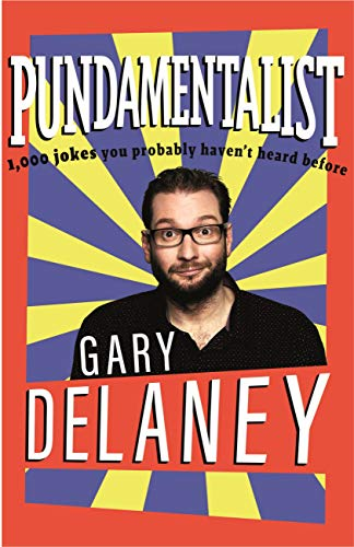 Pundamentalist: 1,000 jokes you probably haven't heard before (English Edition)