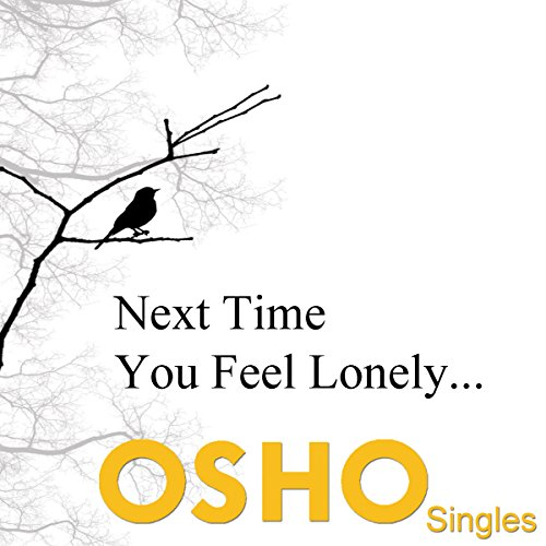 Next Time You Feel Lonely  audiobook cover art