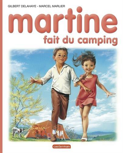 Martine, numéro 9 : Martine fait du camping