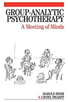 Group-Analytic Psychotherapy: A Meeting of Minds