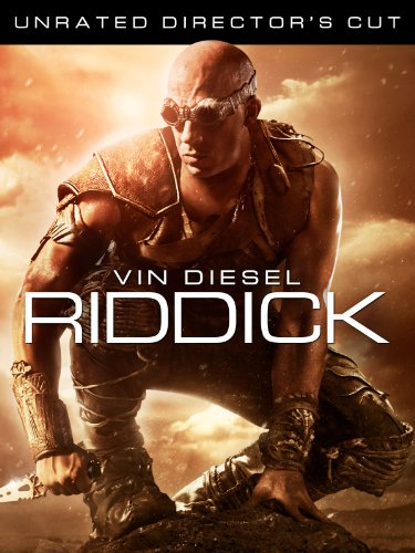Riddick (Unrated Director's Cut)