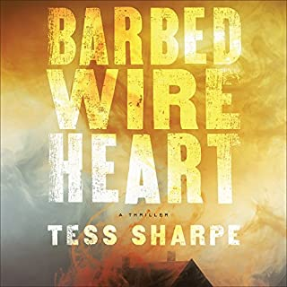 Barbed Wire Heart                   Written by:                                                                                                                                 Tess Sharpe                               Narrated by:                                                                                                                                 Tess Sharpe                      Length: 12 hrs and 33 mins     1 rating     Overall 4.0
