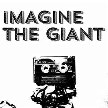 Imagine the Giant