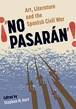 No Pasarán: Art, Literature and the Civil War (Monografías A)