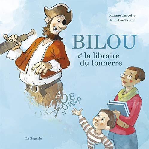 Bilou et la libraire du tonnerre