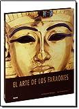 Arte de los faraones (Spanish Edition)