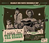Hillbilly And Rustic Rockabilly Bop, Volume 2: Lookin' For The Green