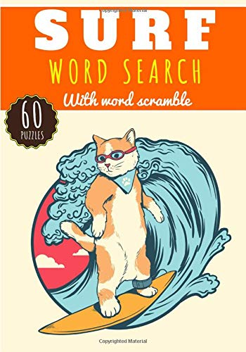 Surf Word Search: Challenging Puzzle Brain book For Adults, Kids, Seniors | 60 puzzles with word searches and scrambles | Find more than 400 words on ... Van and Vacation lifestyle | Gift for Surfer.