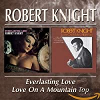 EVERLASTING / LOVE / LOVE ON A MOUNTAIN TOP