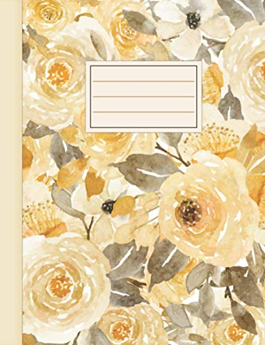 Composition Notebook: Pretty Yellow and Gray Floral Watercolor for Teens, Women and Students for Back to School and College