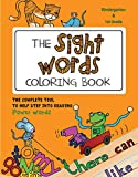 The Sight Words Coloring Book: The Complete Tool to Help Step into Reading Power Words