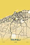 Tripoli Libya: 6x9 Lined Journal | Memory Book | Travel Journal | Diary To Record Your Thoughts | Graduation Gift | Teacher Gifts | Black and Yellow Map | For People Who Love To Travel | Tripoli Libya
