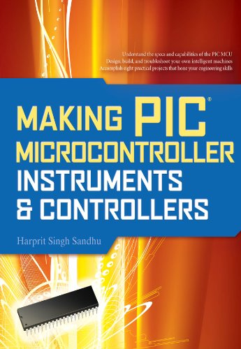 Making PIC Microcontroller Instruments and Controllers (English Edition)
