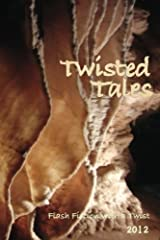 Twisted Tales: Flash Fiction with a twist Paperback