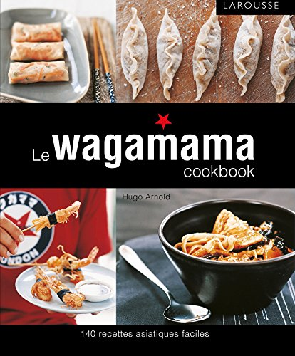 Wagamama cook book (Hors collection Cuisine)