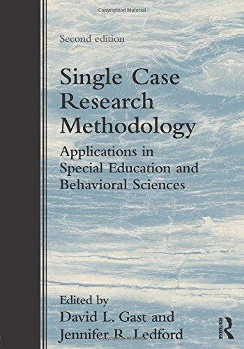 Single Case Research Methodology Applications in Special Education and Behavioral Sciences
