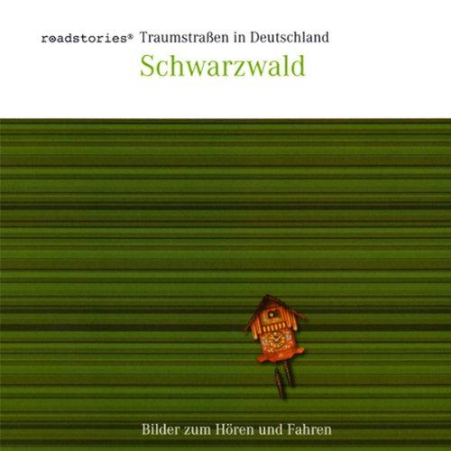 Traumstraßen in Deutschland - Schwarzwald Titelbild